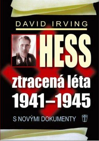 Hess Ztracená léta 1941-1945 - neuveden