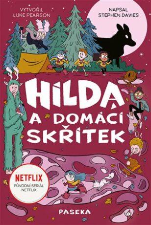 Hilda a domácí skřítek - Luke Pearson, Stephen Davies