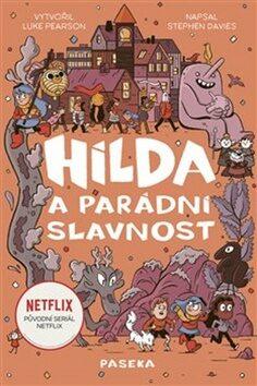 Hilda a parádní slavnost - Kolektiv