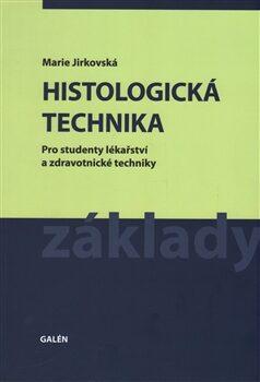 Histologická technika - Marie Jirkovská