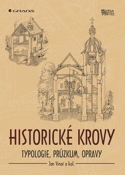 Historické krovy - Jan Vinař