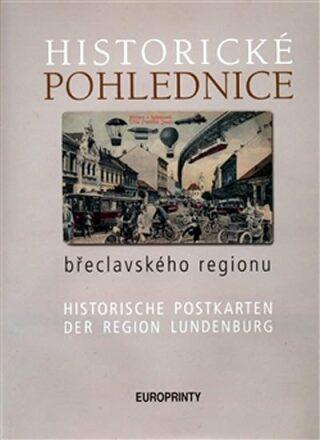 Historické pohlednice břeclavského regionu - Kolektiv