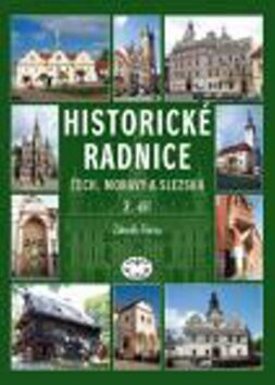 Historické radnice Čech, Moravy a Slezska, II. díl - Zdeněk Fišera
