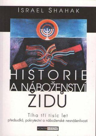 Historie a náboženství židů - Shahak Israel