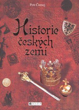 Historie českých zemí - Petr Čornej