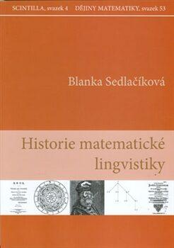 Historie matematické lingvistiky - Blanka Sedlačíková