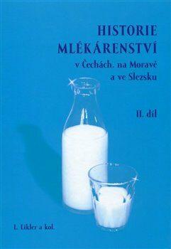 Historie mlékárenství II. - Ladislav Likler