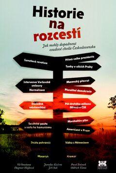 Historie na rozcestí - Vít Smetana