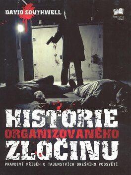Historie organizovaného zločinu - David Southwell