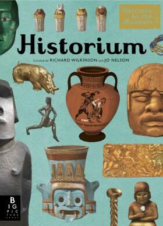 Historium (Welcome to the Museum) - Richard Wilkinson