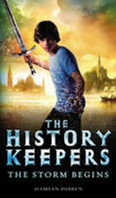 History Keepers - The Storm Begins - Damian Dibben