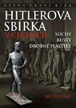 Hitlerova sbírka v Čechách 1 - Jiří Kuchař