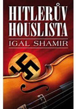 Hitlerův houslista - Igar Shamir
