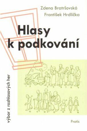 Hlasy k podkování - Zdena Bratršovská, František Hrdlička