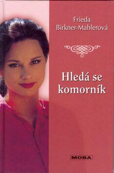 Hledá se komorník - Frieda Birkner-Mahlerová