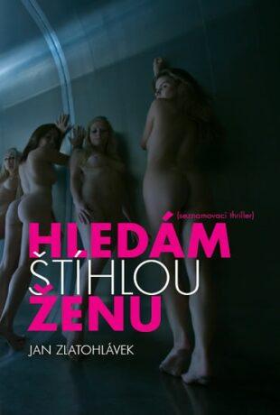 Hledám štíhlou ženu - Jan Zlatohlávek