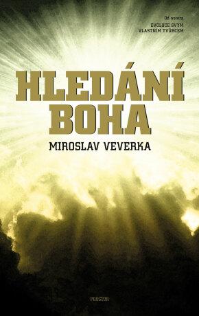 Hledání Boha - Miroslav Veverka - e-kniha
