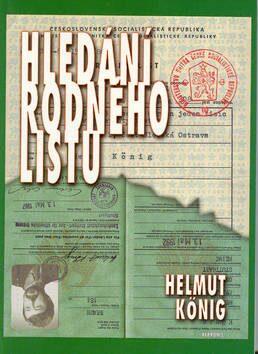 Hledání rodného listu - Helmut Konig
