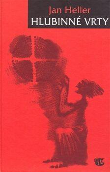 Hlubinné vrty - Jan Heller