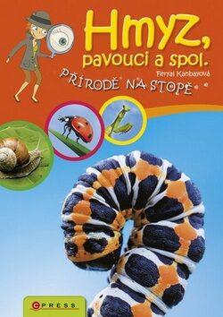 Hmyz, pavouci a spol. - Feryal Kanbayová
