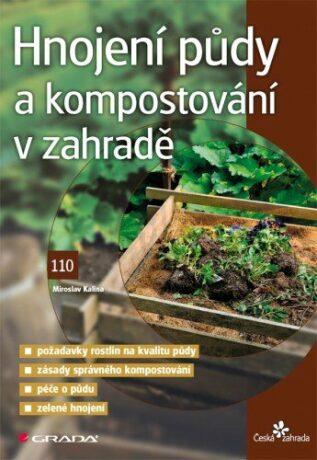 Hnojení půdy a kompostování v zahradě - Miroslav Kalina - e-kniha