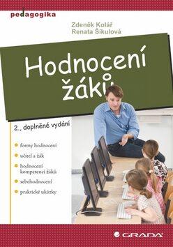 Hodnocení žáků - Renata Šikulová, Zdeněk Kolář