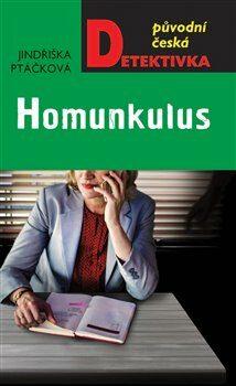 Homunkulus - Jindřiška Ptáčková