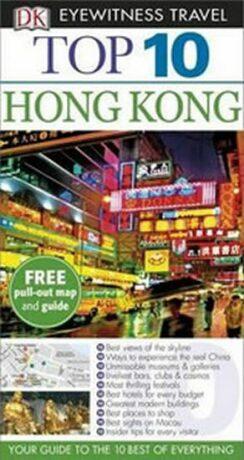 Hong Kong - Top 10 DK Eyewitness Travel Guide - Dorling Kindersley