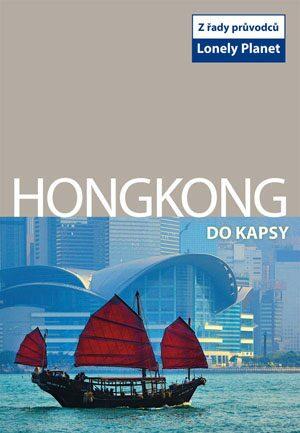 Hongkong do kapsy - Lonely Planet - neuveden
