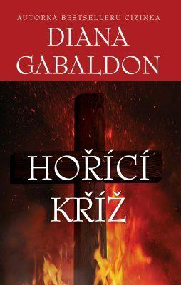 Hořící kříž - Diana Gabaldon