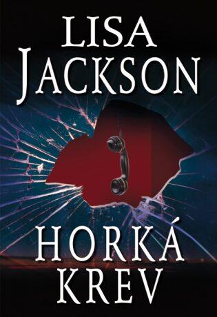 Horká krev - Lisa Jackson
