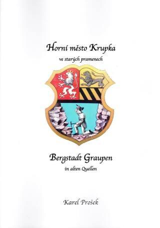Horní město Krupka ve starých pramenech - Hermann Hallwich, Franz Brosche, Franz Uhlik, Wilhelm Focke, Karl Rudolph - e-kniha