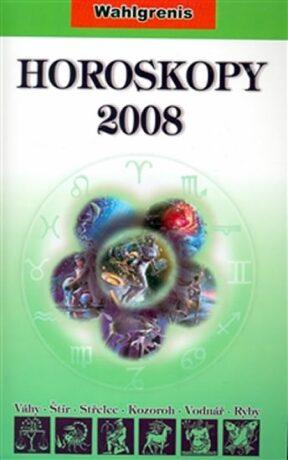 Horoskopy 2008 II. - Wahlgrenis