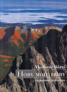 Hory moje hory - Vladimír Bárta