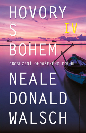 Hovory s Bohem 4 - Neale Donald Walsch - e-kniha