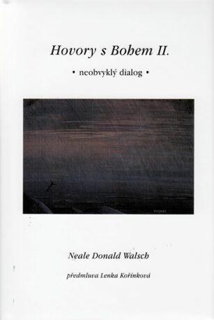 Hovory s Bohem II. - Neale Donald Walsch