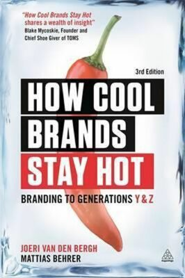 How Cool Brands Stay Hot - Bergh