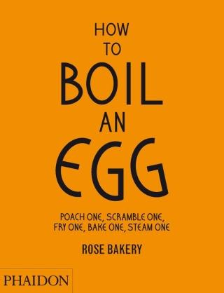 How to Boil an Egg - Rose Bakery
