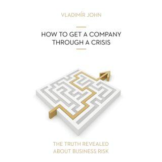E-shop HOW TO GET A COMPANY THROUGH A CRISIS - Vladimír John - audiokniha