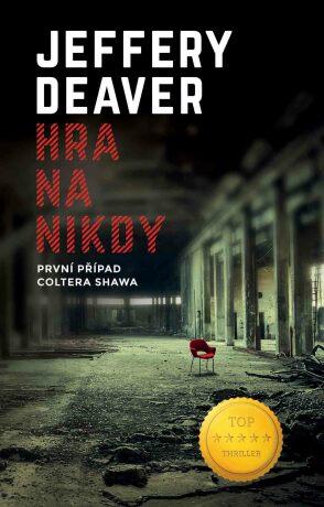 Hra na nikdy - Jeffery Deaver
