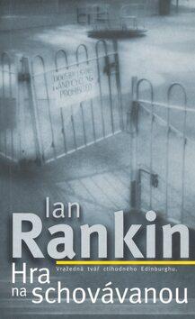 Hra na schovávanou - Ian Rankin