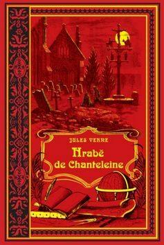 Hrabě de Chanteleine - Jules Verne