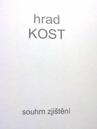 Hrad KOST - Souhrn zjištění - Václav Knop