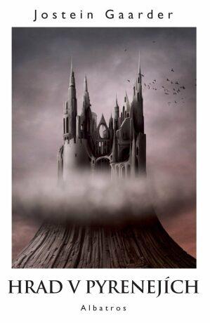 Hrad v Pyrenejích - Jostein Gaarder