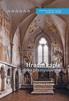 Hradní kaple I. doba přemyslovská - František Záruba