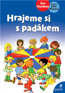 Hrajeme si s padákem - Edita Plicková, Eva Hurdová