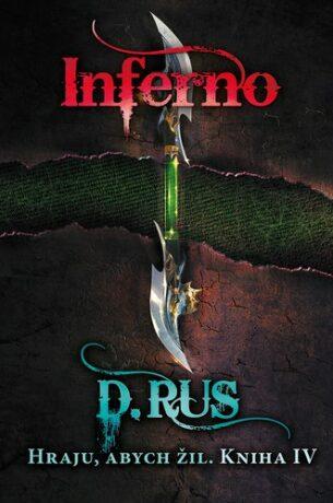 Hraju, abych žil 4 – Inferno - Dmitrij Rus