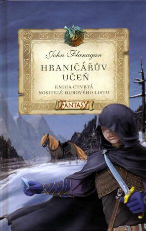 Hraničářův učeň Nositelé dubového listu - John Flanagan