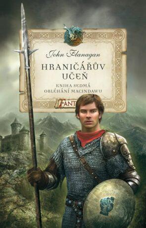 Hraničářův učeň - Obléhání Macindawu  - John Flanagan