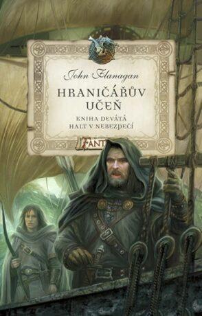 Hraničářův učeň - Halt v nebezpečí   - John Flanagan
